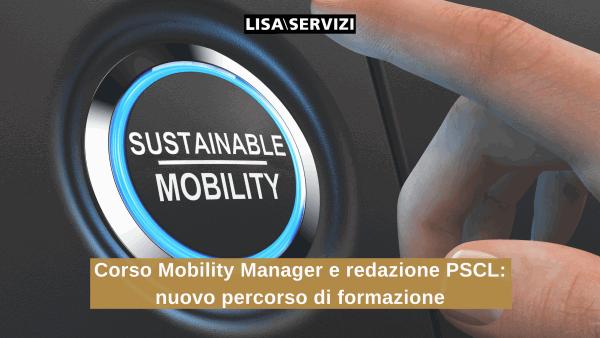 Corso Mobility Manager e redazione PSCL: nuovo percorso di formazione