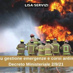 Novità su gestione delle emergenze e corsi antincendio: DM 2/9/21