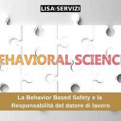 La Behavior Based Safety e la responsabilità del datore di lavoro